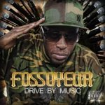 Drive By Music [Explicit]: Fossoyeur: Amazon.fr: Téléchargements MP3